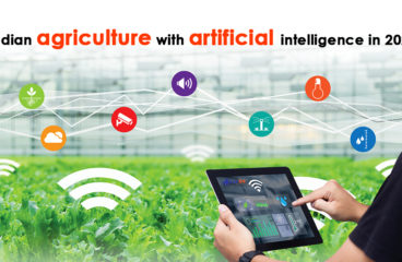 Indian Agriculture Powered With Artificial Intelligence (AI) in 2020