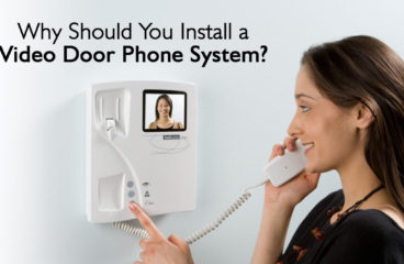 Why You Should Install a Video Door Phone System?